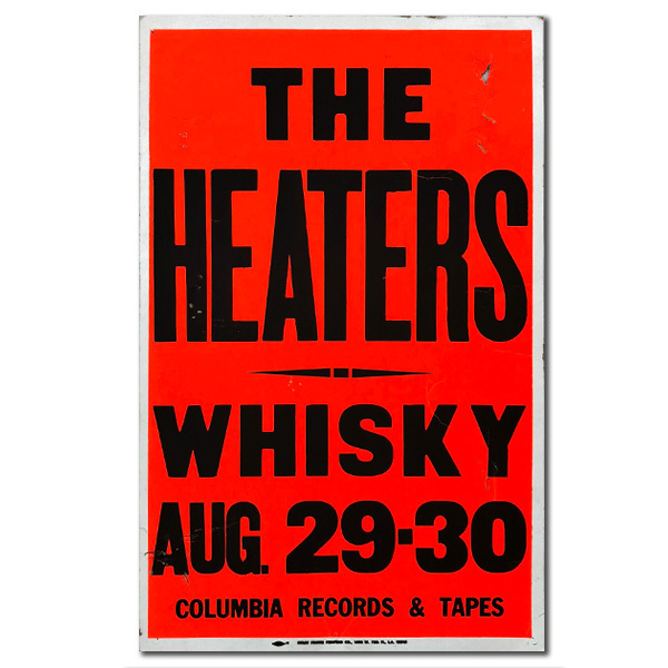 THE HEATERS   /  WHISKY  / August 29-30 / Columbia Records and Tapes / Colby Poster Printing Co.