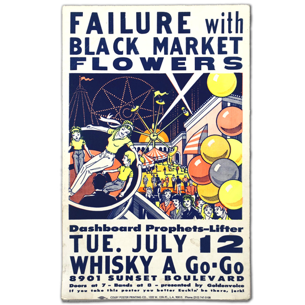 FAILURE    with BLACK MARKET FLOWERS  / TUESDAY 12 JULY /  WHISKY  Colby Poster Printing Co.