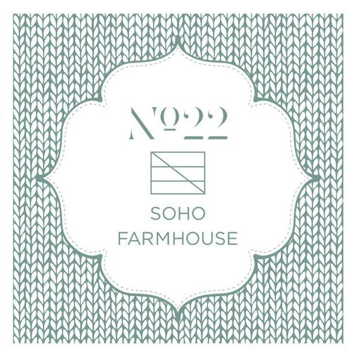 No.22 FOR SOHO FARMHOUSE