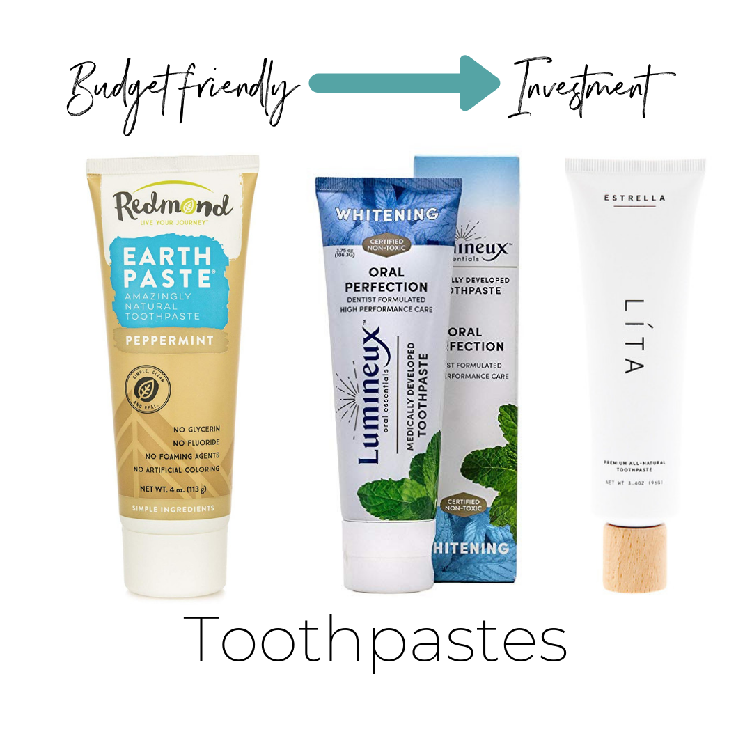 Not listed on ThinkDirty     Earth Paste Peppermint $7    (what I personally use)     Lumineux Tooth Paste $10      Estrella Lita Tooth Paste $12