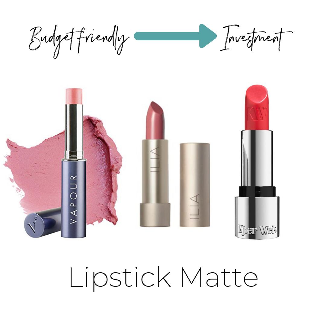 Vapour Siren Lipstick $25    Not listed on ThinkDirty     ilia Color Block Lipstick $28    ThinkDirty 3     Kjaer Weis Lipstick $56    Not listed on ThinkDirty
