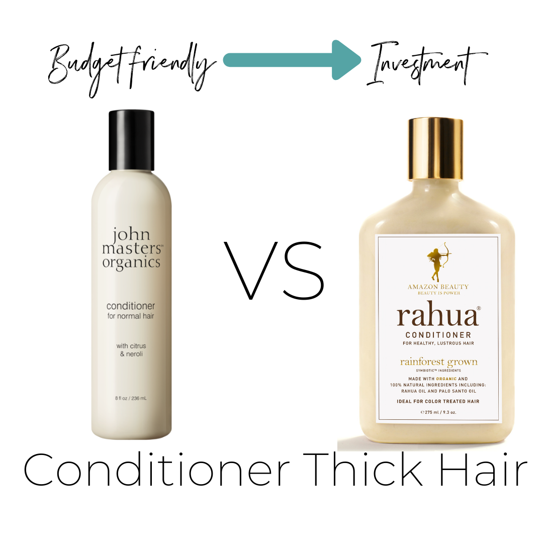 Thick hair- both 0 on ThinkDirty     Budget Friendly $19 John Masters Conditioner      Investment $36 or travel size $9.50 Rahua Classic Conditioner    (what I personally use)