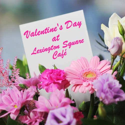 Valentine's Day Lexington Square Cafe
