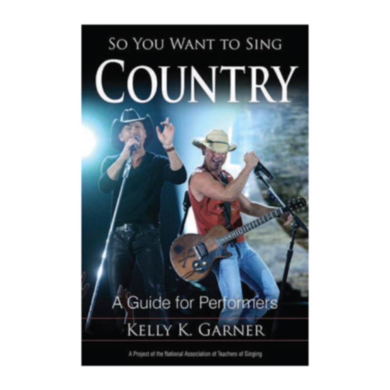 So You Want to Sing Country - (Kelly Garner)