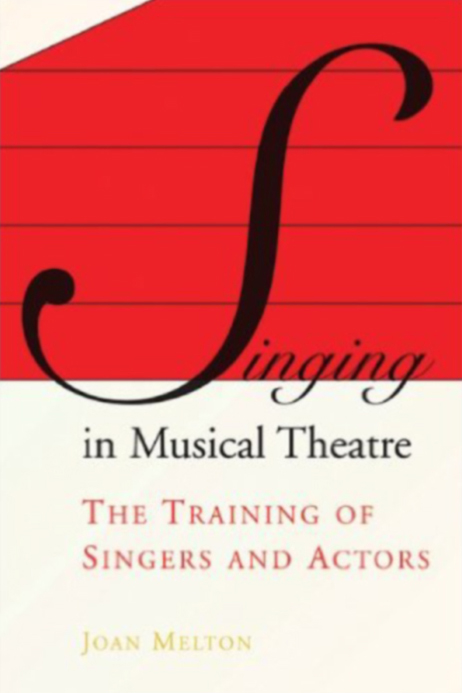 Singing in Musical Theatre (Joan Melton)  (2007, Interview Chapter)