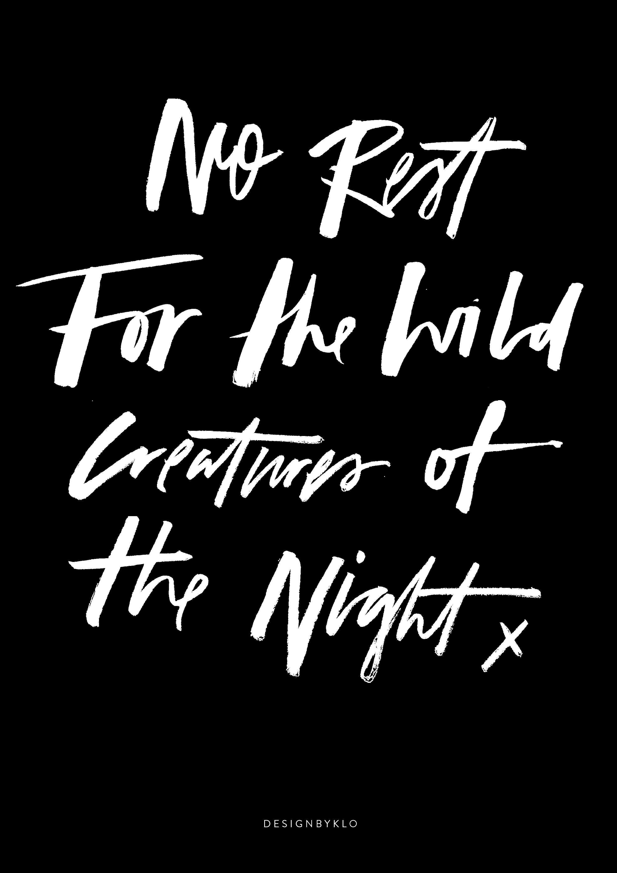 No Rest For The Creatures of the Night Print.png