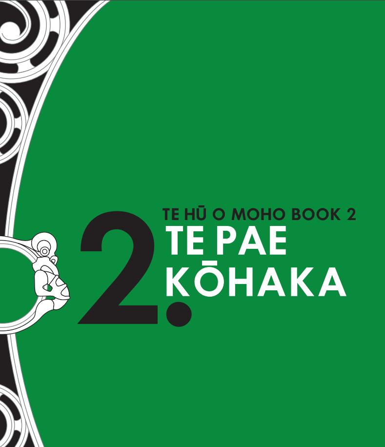 Book 2: Te Pae Kohaka
