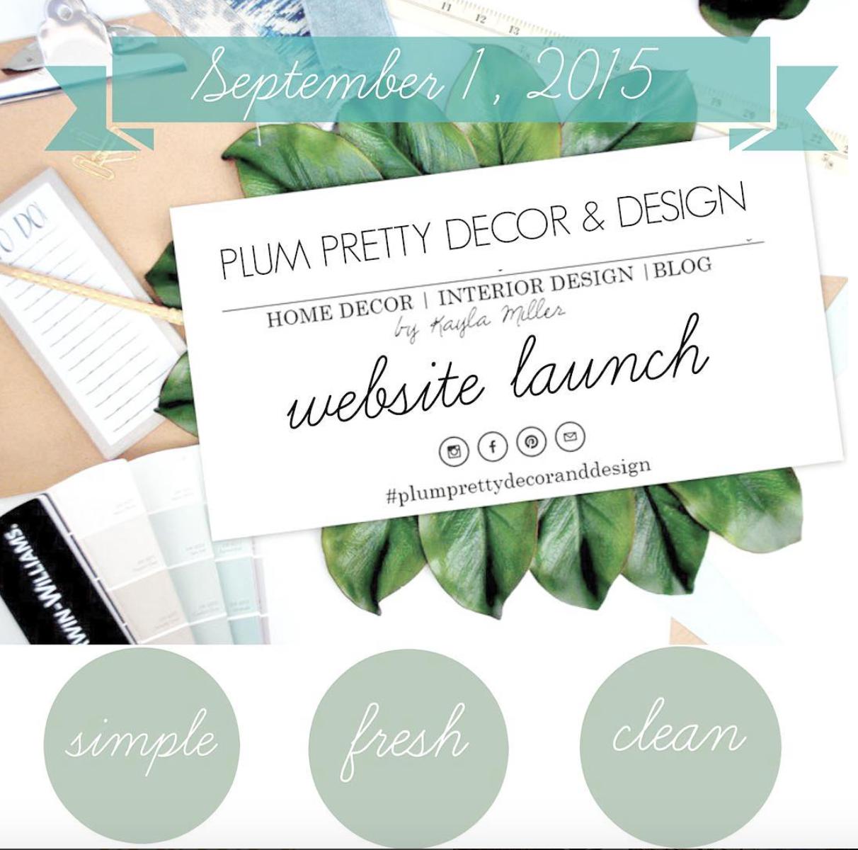 Plum Pretty Decor and Design Website Launch