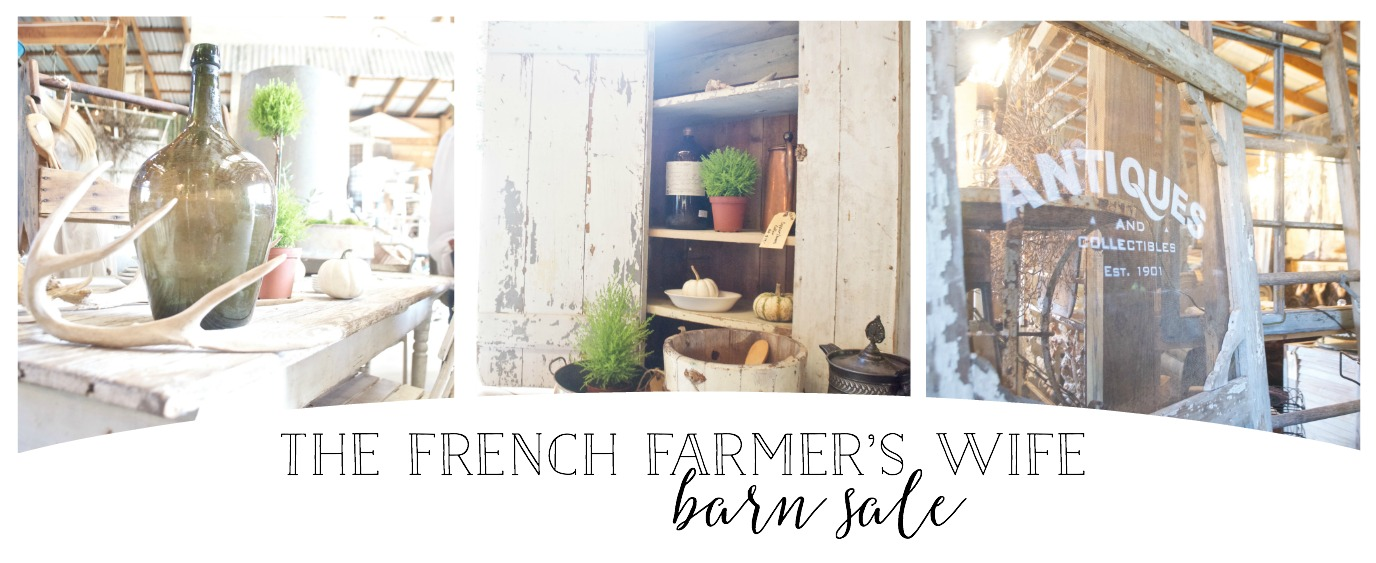 The French Farmer's Wife Barn Sale- Plum Pretty Decor and Design Shops and Reviews This Amazing French/ Farm Barn Sale