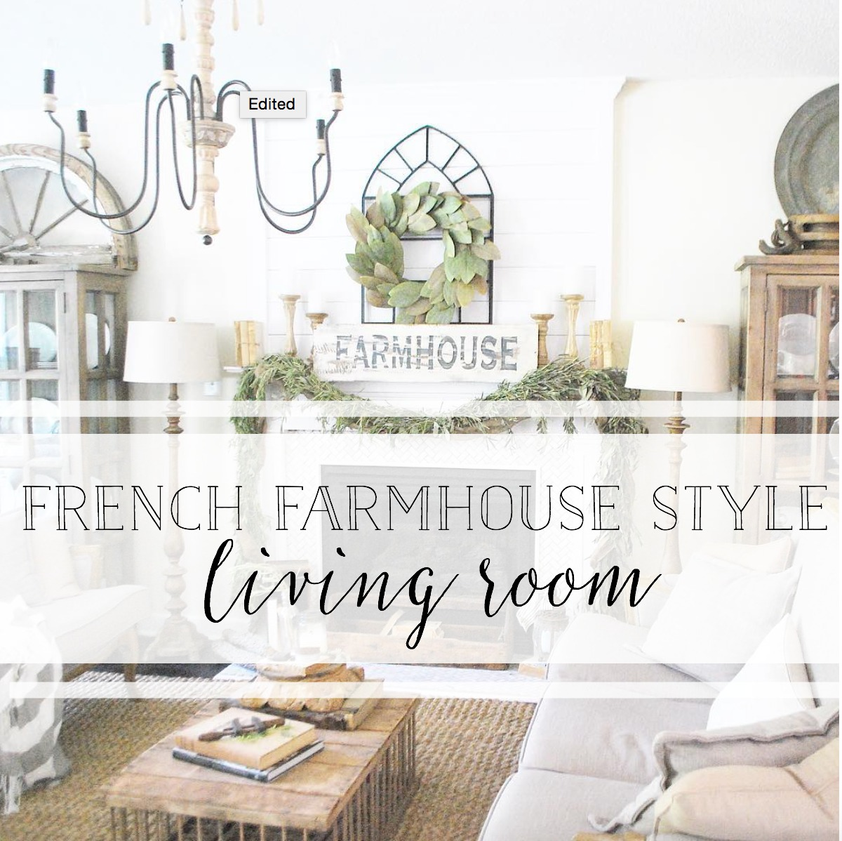 French Farmhouse Style Living Room Tour