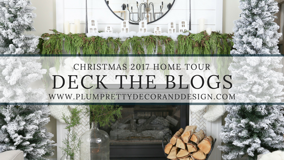 Christmas 2017 Home Tour: Deck The Blogs- Plum Pretty Decor & Design's Christmas Home Tour