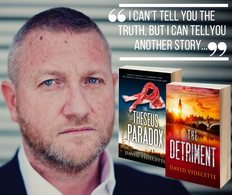Crime fighter turned crime writer. - David Videcette is a Scotland Yard detective turned author. His thrillers, based on true events, support the work of The Police Dependants' Trust. Click below to learn more.
