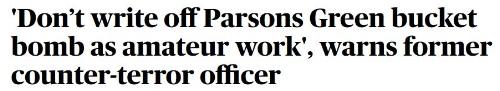 Evening Standard headline DV Parsons Green bucket bomb.JPG