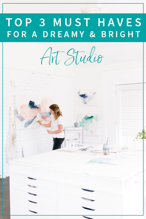 Top 3 Must Haves for a Dreamy and Bright Art Studio