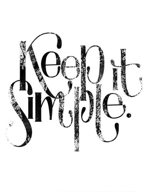 simple is the name of the game