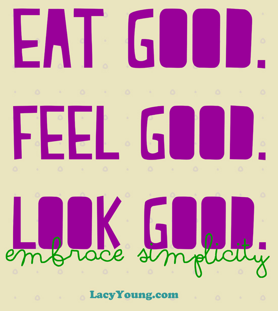 eat-good-feel-good-look-good