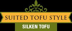 Suited Tofu Style - Silken Tofu