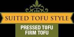 Suited Tofu Style - Pressed Tofu - Firm Tofu
