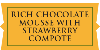 Rich Chocolate Mousse with Strawberry Compote