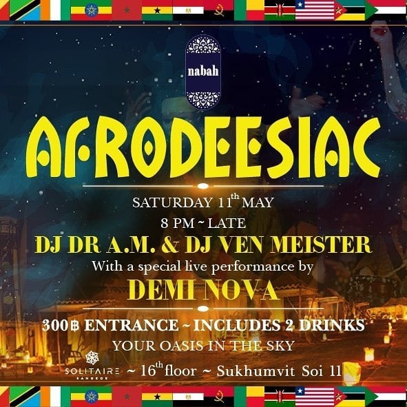 "A Collaboration with Nabah & Ventura Entertainment along with Afro Magic - Asia, we present ★AFRODEESIAC★  #afrodeesiac  We call it ""Afrodeesiac"" to symbolise the word ""dee"" as in a happy fun state of being,  sà-nùk dee, a truly fun and welcoming gesture for the African community and friends in Bangkok, Thailand to celebrate a fun night out and the music is also addictive like an aphrodisiac with an Afro flavour.  For More Information and Details  https://www.facebook.com/events/621458995024757/"