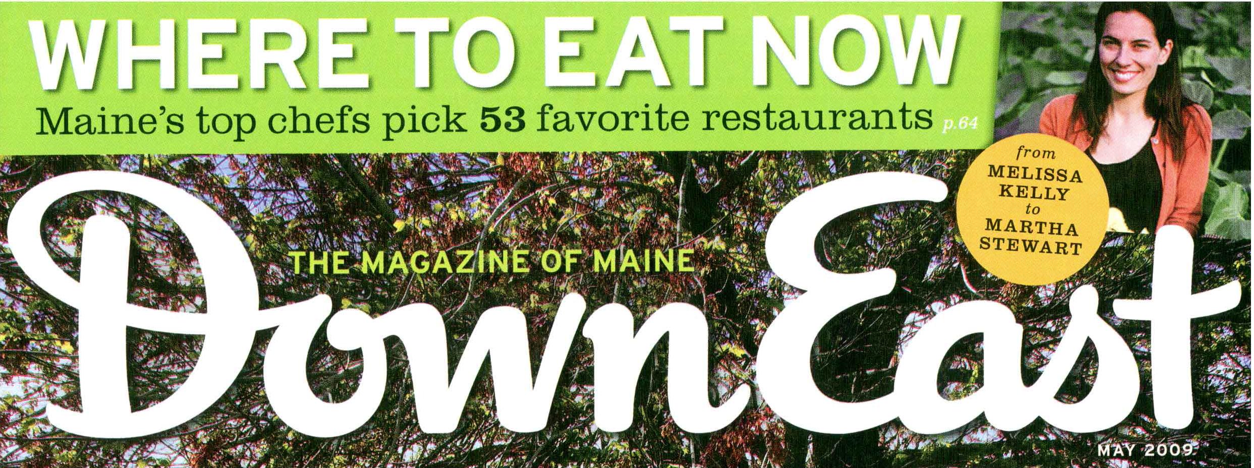 Downeast Magazine,  Martha Stewart,  Melissa Kelly,  Mark Gaier, Clark Frasier,