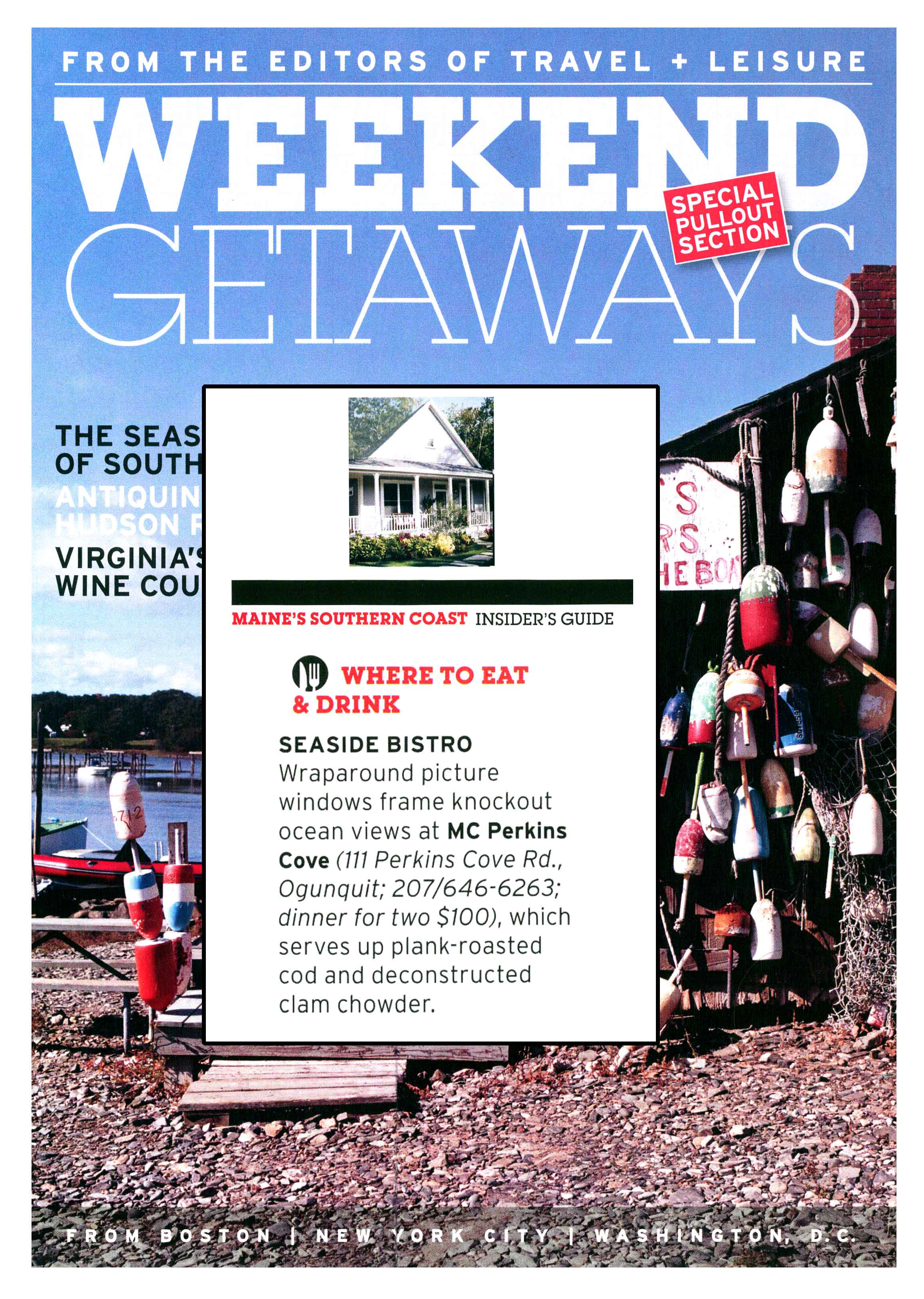 Travel & Leisure, Getaways, Mark Gaier, Clark Frasier, MC Perkins Cove