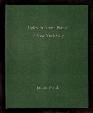 Index to Arctic Plants of New York City