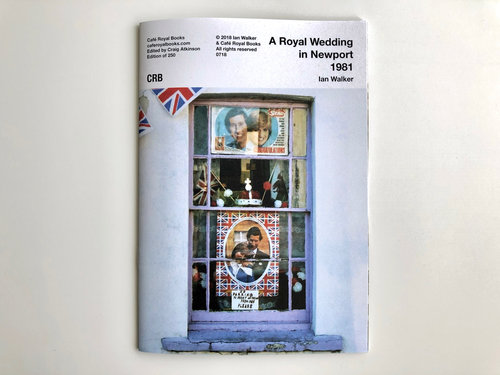 Ian Walker — A Royal Wedding in Newport 1981