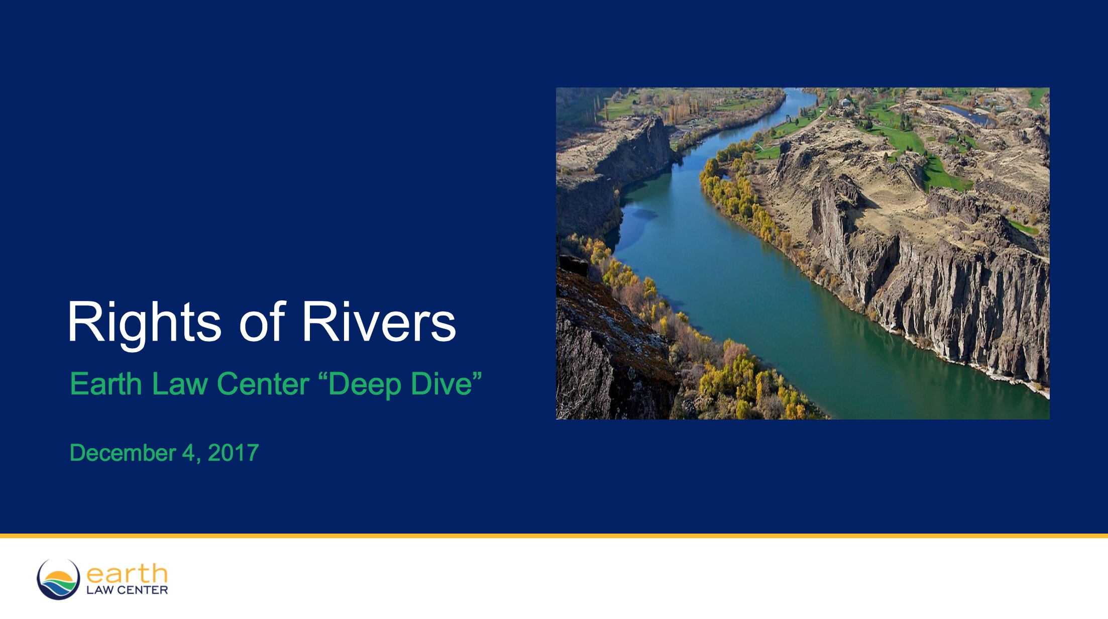 Earth Law Center's presentation on the Rights of Rivers (click to view).