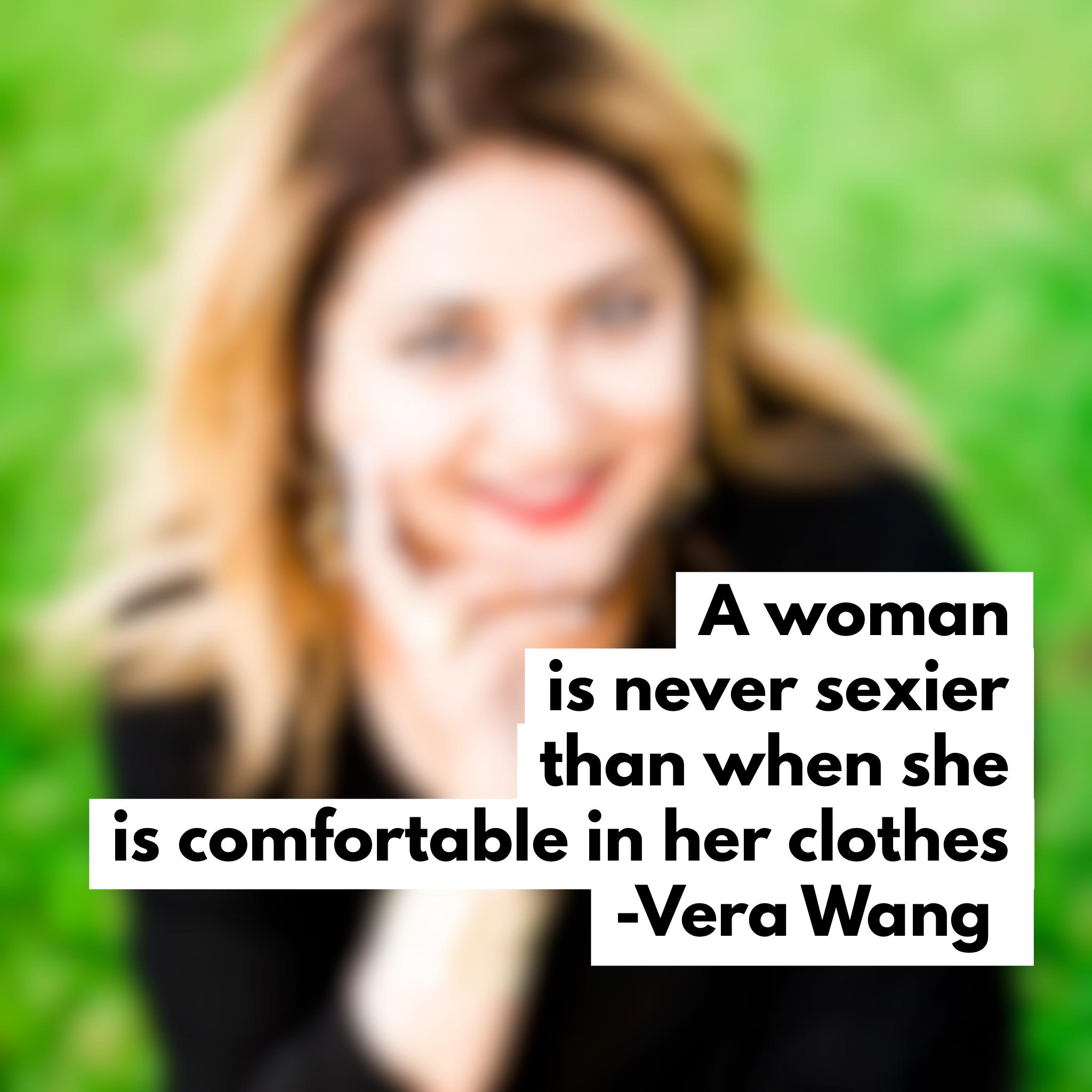Vera-Wang-favorite-fashion-quote-inspiration.PNG