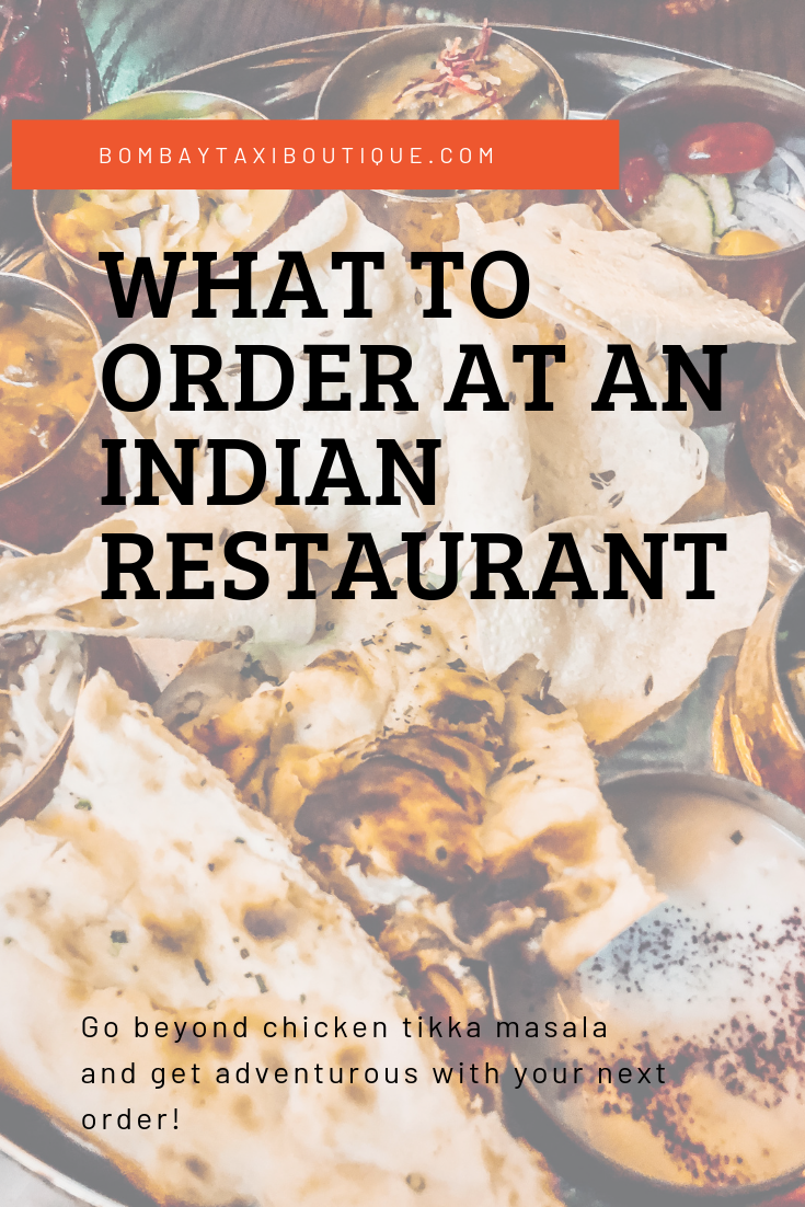 Save this what to order at an Indian restaurant bombaytaxiboutique.com.png