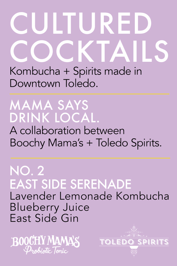 A cultured COCKTAIL, MADE 100% DOWNTOWN TOLEDO.