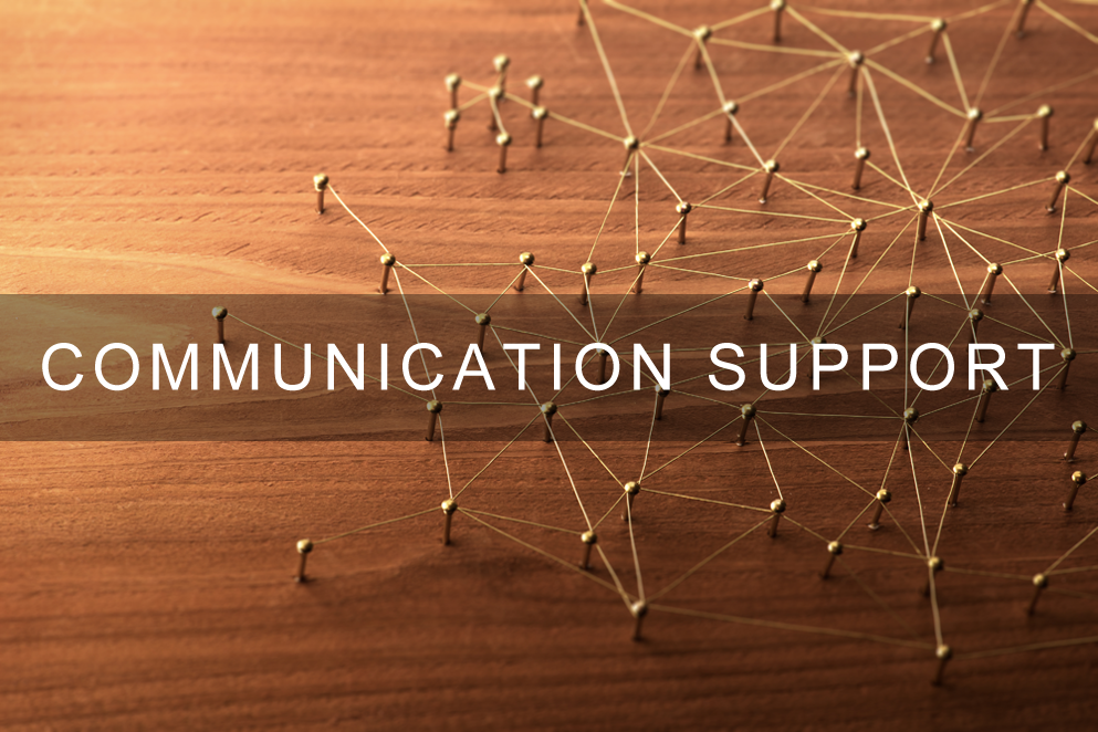 Communication Support