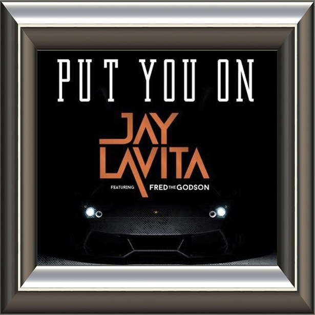 "(January 10th, 2016) Number 1  #SongOfTheWeek  "" Put You On "" by   Jay Lavita"