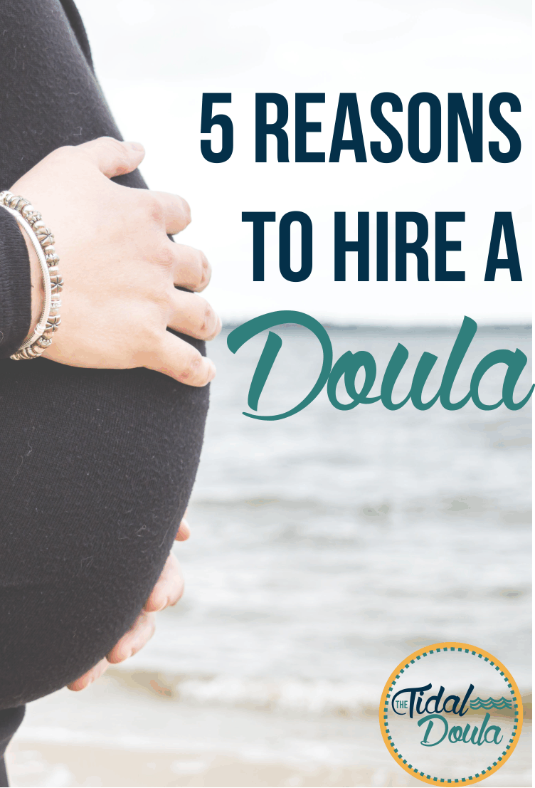 5 Reasons to Hire a Doula
