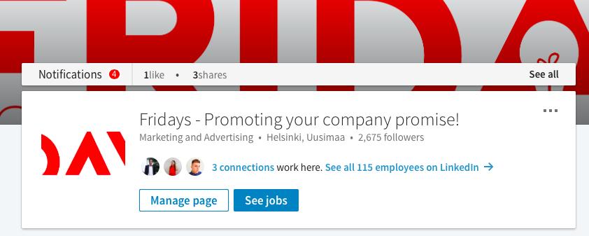 Tässä esimerkki Fridaysin LinkedIn-näkymästä. LinkedIn on myös yritykselle oiva kanava luoda uusia verkostoja.