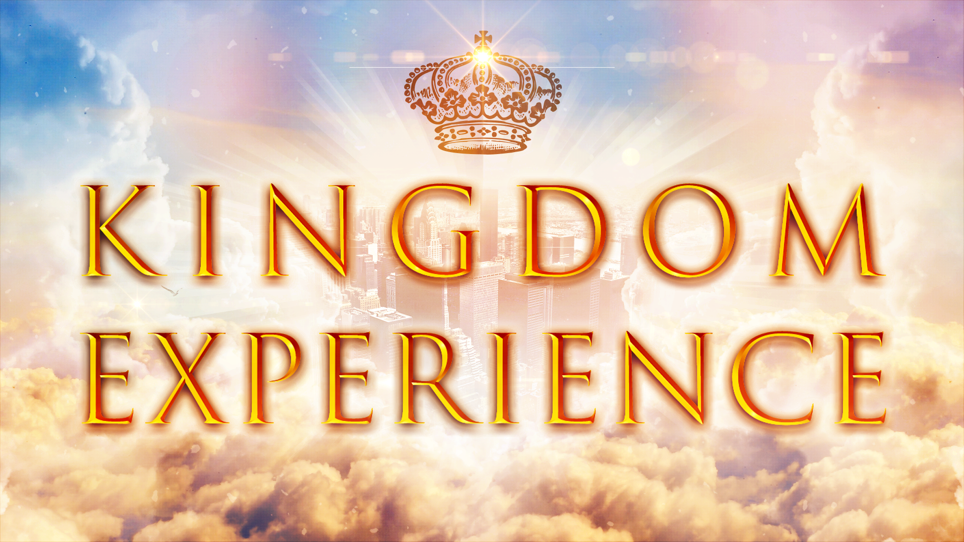 The Kingdom Experience