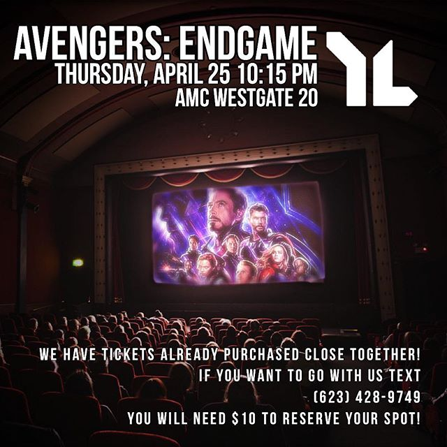 WE ARE IN THE ENDGAME NOW! ASU West and Downtown Young Life are going to Westgate to watch Avengers: Endgame! We hope you can make it. #endgame #twoweeksaway #younglife