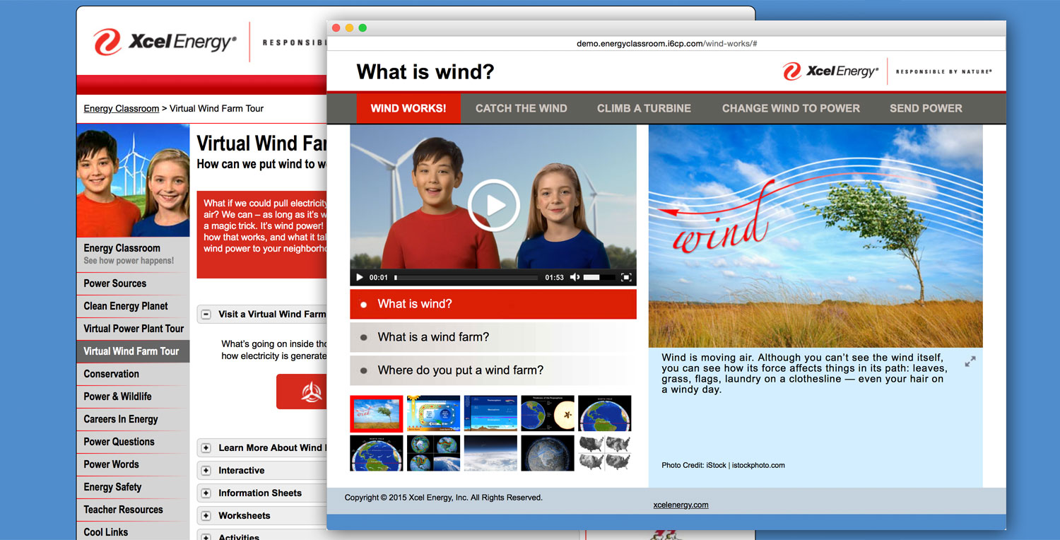 The Wind Farm Tour is the first tour developed in HTML5, allowing it to be used on mobile devices. With two eager hosts, you can visit a wind farm, climb to the top of a wind turbine, and explore the science and technology behind wind energy.
