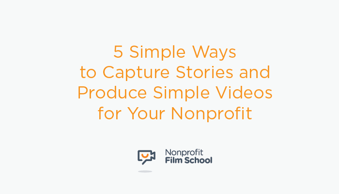 Capture-Stories-Video-Nonprofit