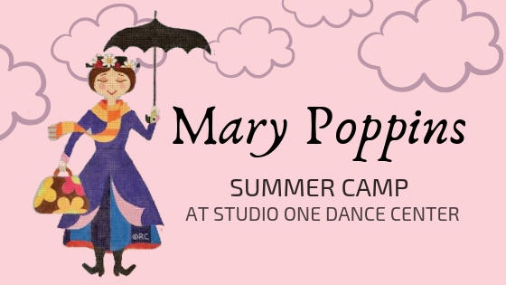 mary poppins CAMP - musical theater & jazz JuNE 3rd-6th- 10:00Am-12:00PM Ages 3-5 Yrs. July 22Nd-25th- 10:30am-12:30pm Ages 6 Yrs. & Up