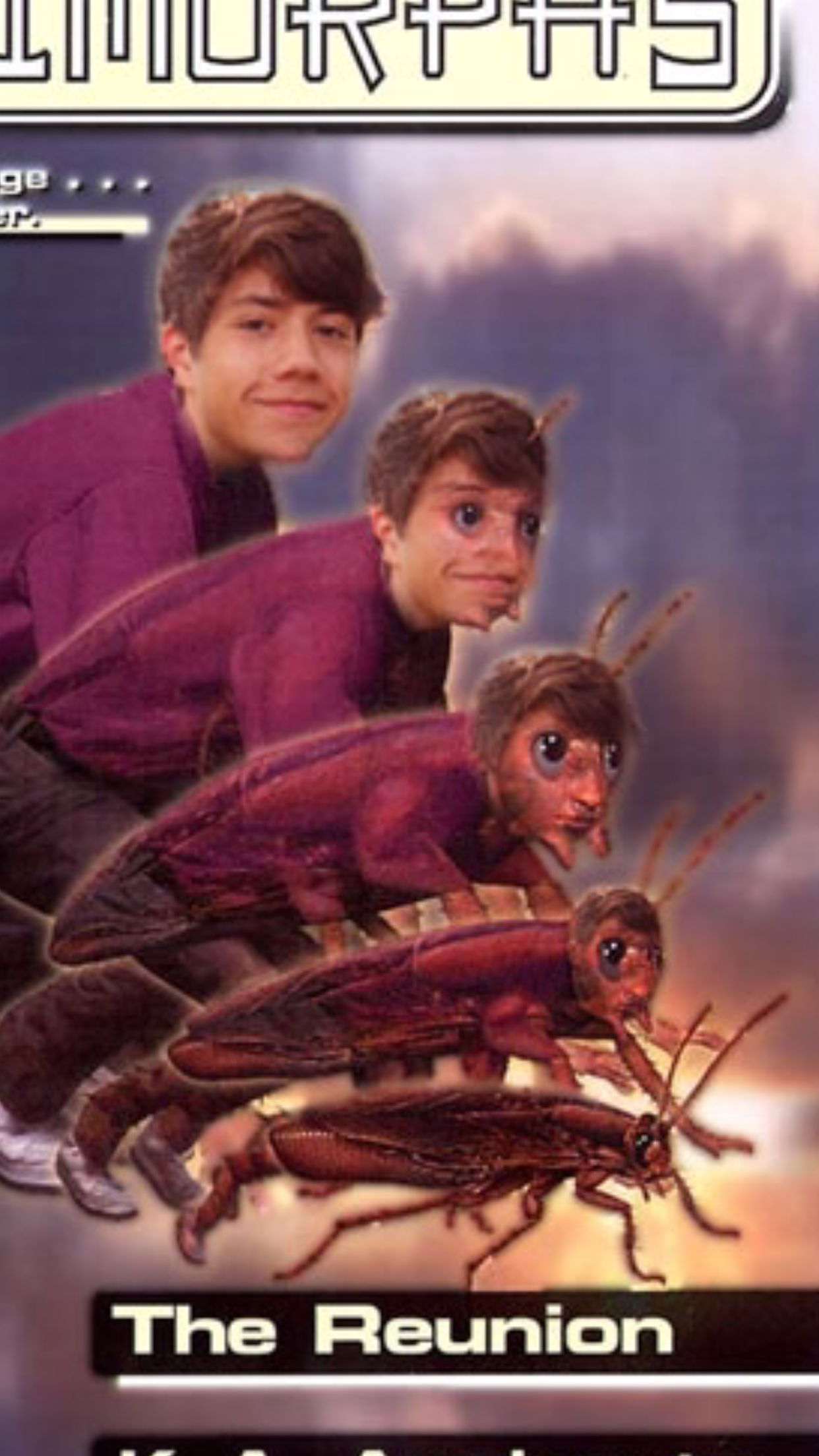 My personal favorite. This is my friend Ben turning into a cockroach.