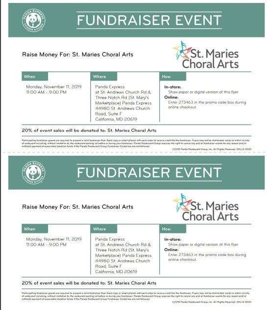 Panda Express & SMCA fundraiser - On November 11, 2019, Panda Express in California, MD will donate 20% of all sales made between 11am - 9pm to St. Maries Choral Arts if you show this flyer when ordering. Please support St. Maries Choral Arts and have a tasty meal at the same time. See you there!