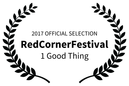 1 Good Thing script, an official selection to the prestigious Swedish Red Corner Festival!