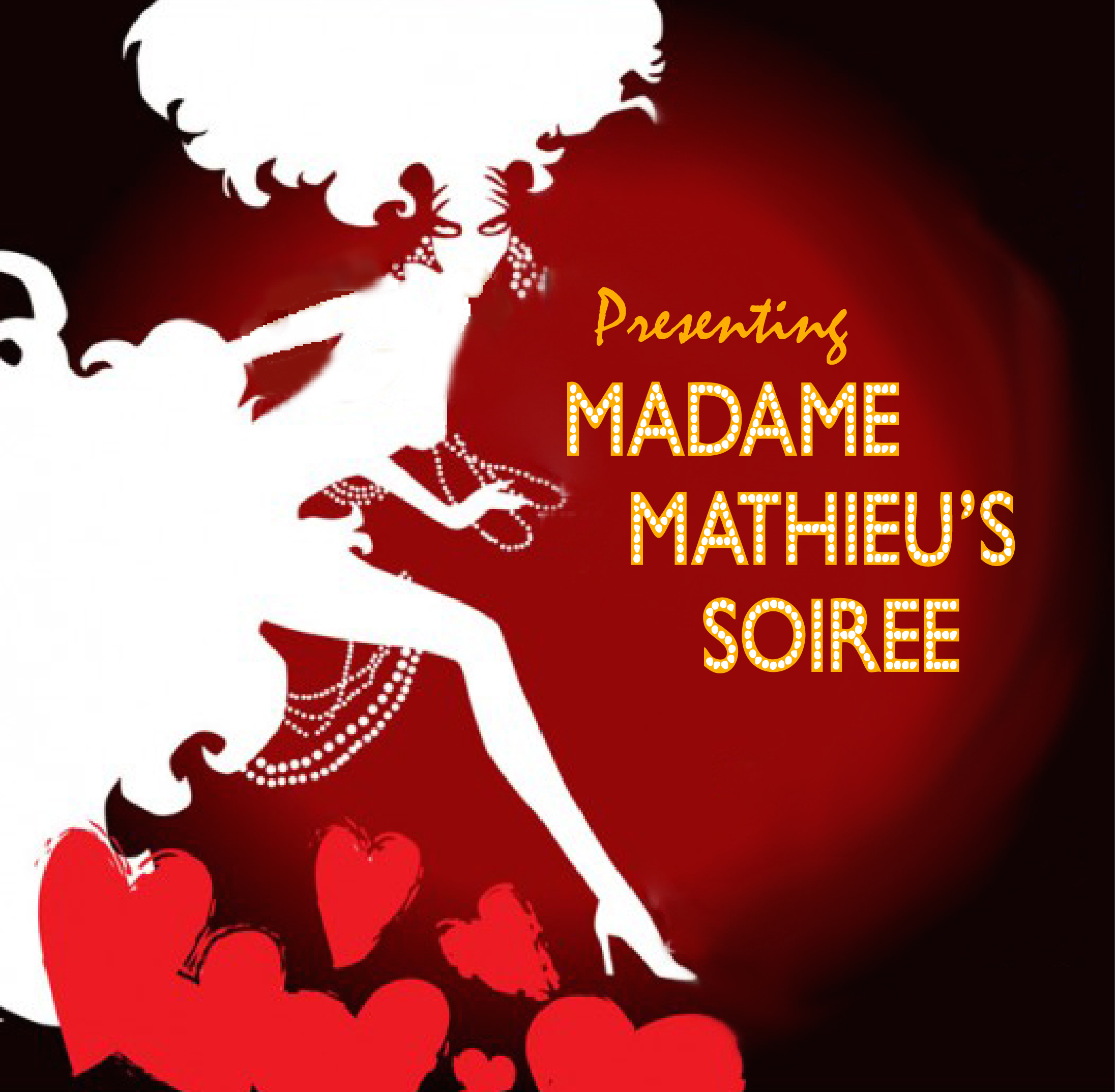MADAME MATHIEU'S SOIREE