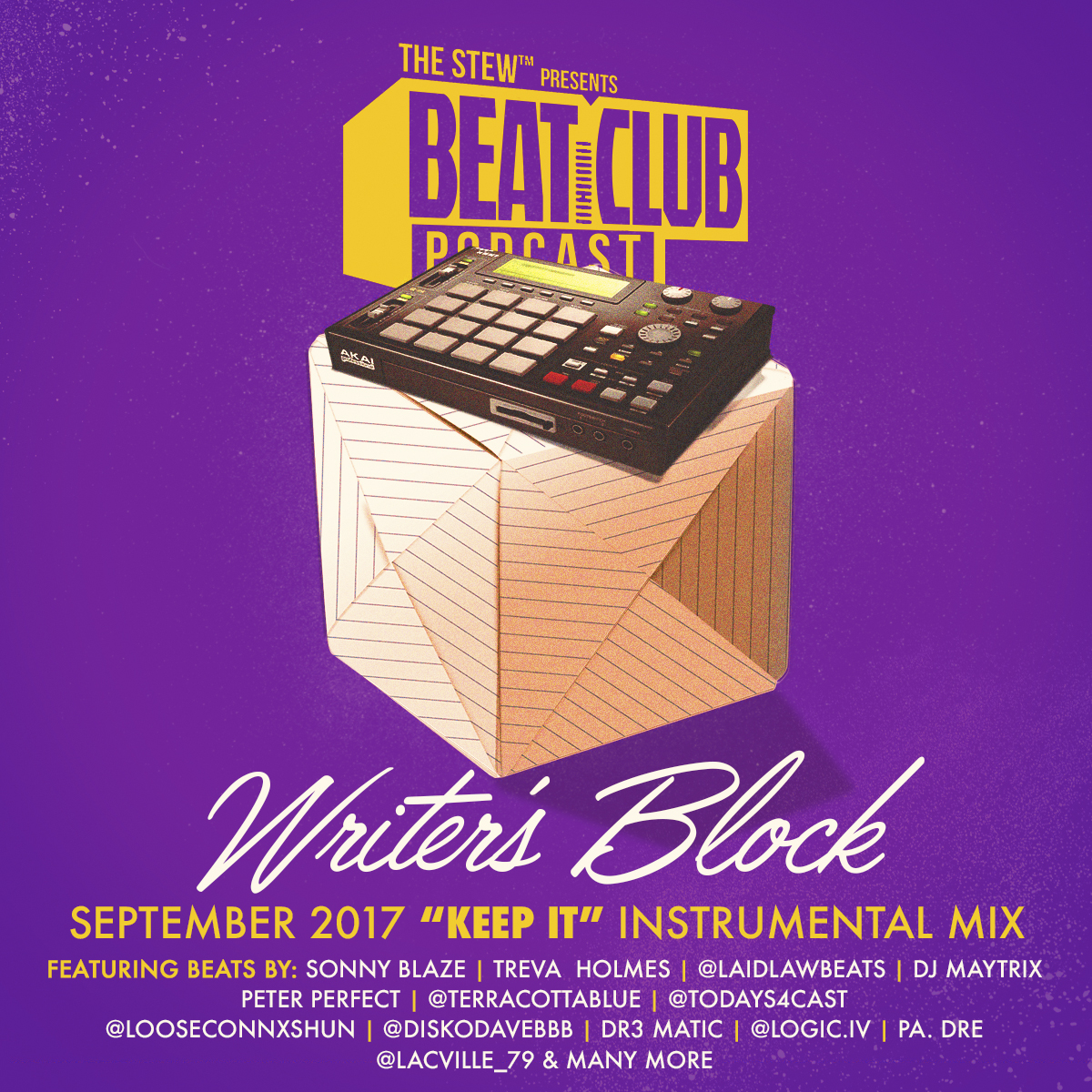 "Beat Club presents ""Writer's Block"" - a mix of all the tracks that made the ""Keep It"" List in the month of September 2017. Congrats to all the producers who made it  #BCPWritersblock"
