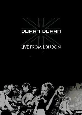 Duran-Duran-Live-From-London-462350.jpg