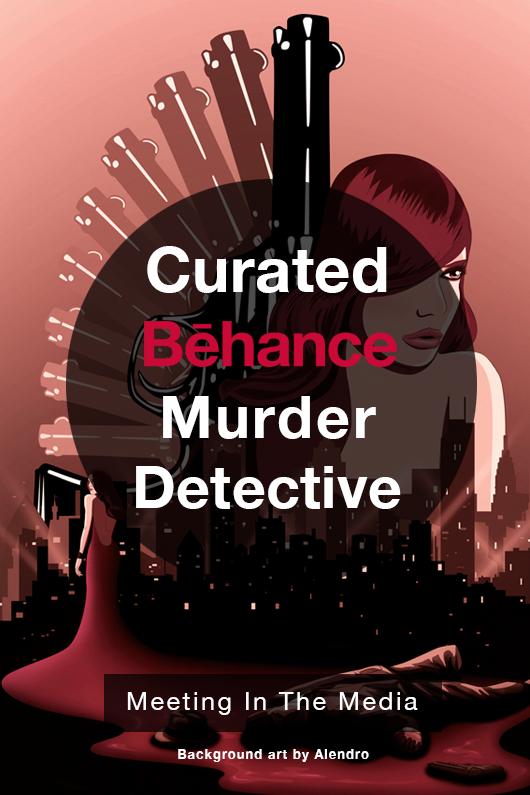 MeetingInTheMedia_Banner_Behance_MurderDetective.png
