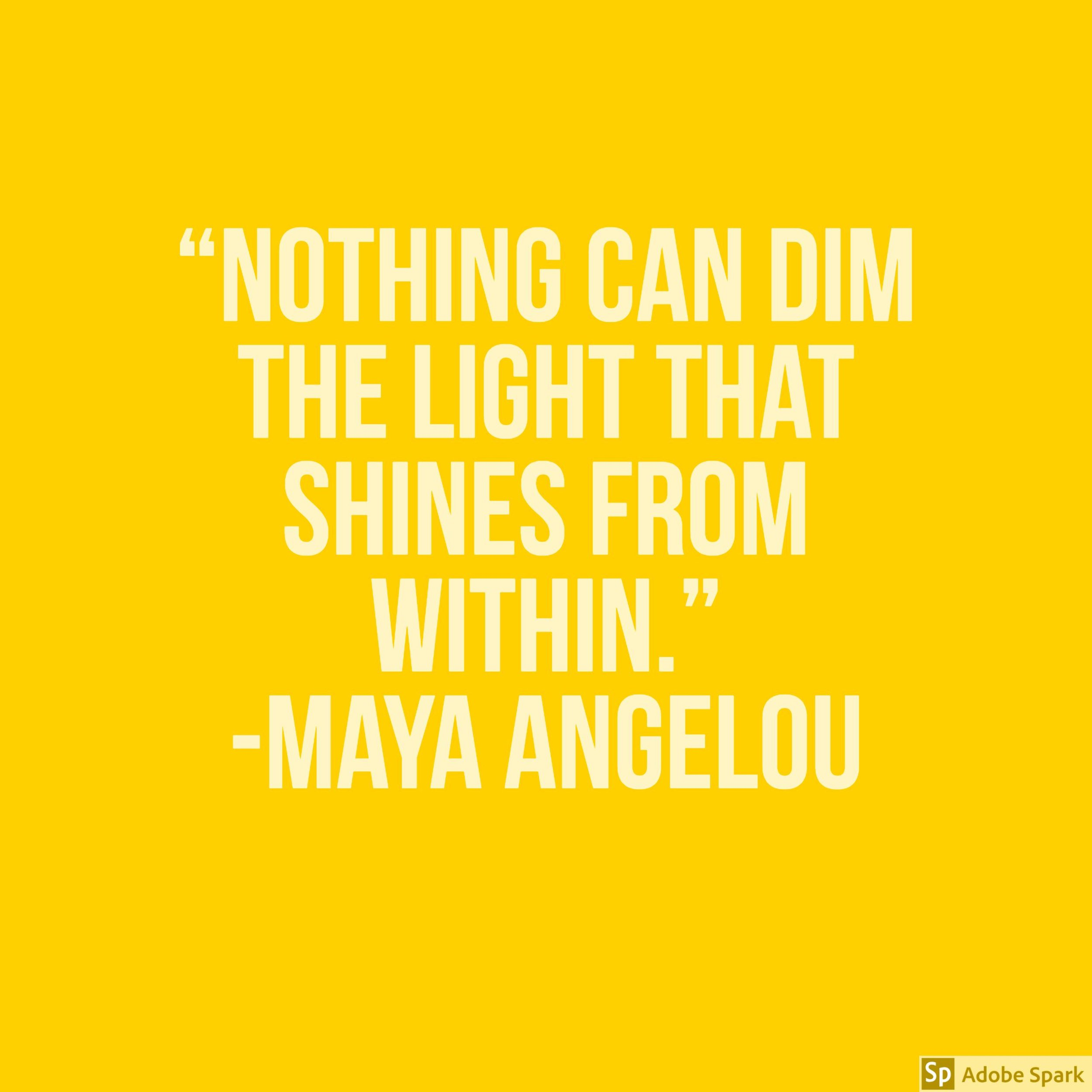 Maya Angelous Quote.jpg