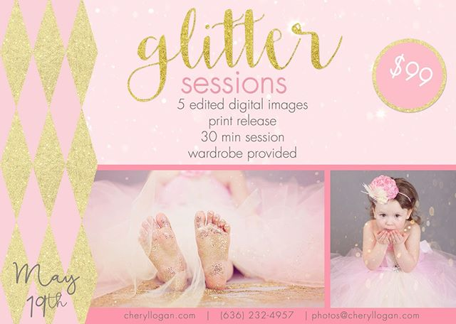 May 19th- Glitter Minis- Wardrobe is included!! Only $99 for a fun filled portrait experience! #Sparkle #Glitter #MiniSession #CLP #CrystalCityMoPhotographer #STLphotographer #FestusPhotographer #JeffersonCounty